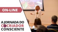 6/6 - ON-LINE - A Jornada do Cocriador Consciente