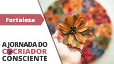 11/12 - Fortaleza - A Jornada do Cocriador Consciente