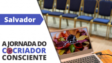 05/12 - Salvador - A Jornada do Cocriador Consciente