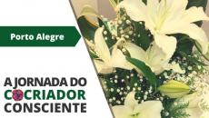 05/09 - Porto Alegre - A Jornada do Cocriador Consciente