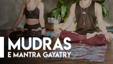 Mudras e Mantra Gayatry