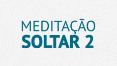 Meditação Soltar 2