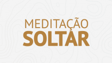 Meditação Soltar