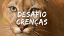 Desafio CRENÇAS- INÍCIO 3/3/21