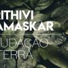 Saudação à Terra - Prithivi Namaskar