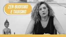 Reflexões sobre Zen, Budismo e Taoismo - Valéria Campos