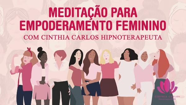 Meditação para Empoderamento Feminino