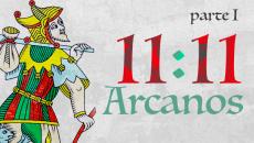11:11 Arcanos Parte I