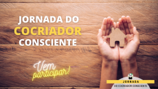 24/04 - A Jornada do Cocriador Consciente