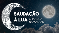 Saudação à Lua - Chandra Namaskar