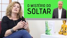 Reflexões Sobre O Mistério do Soltar - Hélio Couto