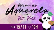 Oficina de Aquarela - com Pat Poll