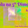A Vida na 5º Dimensão - Aula 3