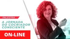 4/04 - ON-LINE - A Jornada do Cocriador Consciente